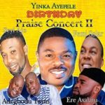 Gospel Music: Femi Solar & Adegbodu Twins – Yinka Ayefele Birthday Song
