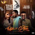 Taye Currency ft. Chinko Ekun & Sina Rambo – Owo Ni Koko