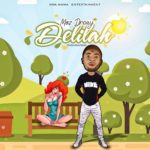 [Music] Moz Dreay – Delilah