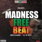 [Free Beat] Sweetloaded – mad Beat Ft DJ Yk Beat