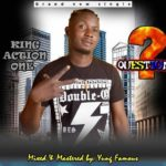 [Music] King Action One – Question