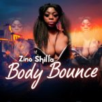 [Music] Zino Shilla – Body Bounce (Mixed by 6eriez)