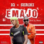 [Music] IQ Ft. Seriki – Emajo