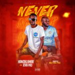 [Music] Hamzik Lamar Ft XtraPro – Never