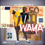 AB Monei Ft Mr X – Waya