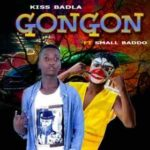 Kiss Badla Ft. Small Baddo – Gon Gon