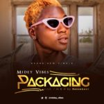 Midey Vibes – Packaging (Prod Sense Beat)