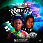 Mesco Dee Ft Aceboy Forever