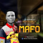 [Freebeat] MusicmobilTv X Hizzyben beatcuka – Mafo Freebeat