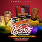 Dj Kaylious Ft Portable X T Mizzy – Igbati After Party.