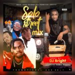 MIXTAPE: DJ Bright – Solo Street Mixtape
