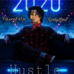Young Fela X Gody Best –  Hustle (Mix By Prince D1)
