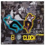 [Music] OlaDips Ft. Buhari – 8 O'Clock (Freestyle)