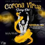 DOWNLOAD MP3: General IBD – Coronavirus Sorry Oh!