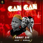 DOWNLOAD MP3: Sunny Zee ft Fela2 and Olukade – Gan Gan