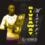 MIXTAPE: DJ So9ice – Giveaway Mixtape
