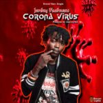 DOWNLOAD MP3: Jenky – Corona Virus