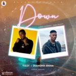 FAST DOWNLOAD: Tizzy Ft. Diamond Jimma – Down
