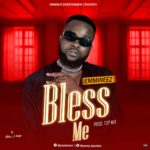DOWNLOAD MP3: Emmineez – Bless Me (Prod By Top Mix)