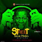Mixtape : Dj Teekay – Street Noise Maker Mix