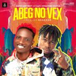 MUSIC: Ayanfe Viral Ft. Mr Gbafun – Abeg No Vex