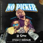 MUSIC: Lil Show Ft. Otega & Hardgun – No Picker