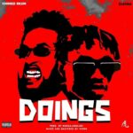 MUSIC: Chinko Ekun Ft. Zlatan – Doings