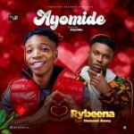 HOT SONG: Rybeena Ft. Diamond Jimma – Ayomide