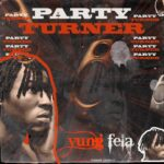 DOWNLOAD MP3: Yung Fela – Party Turner