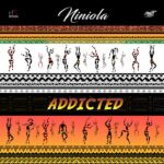 FAST DOWNLOAD: Niniola – Addicted