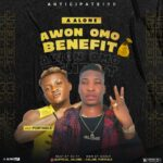 HOT JAM: A Alone Ft. Portable – Awon Omo Benefit