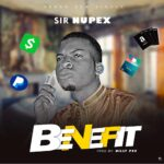 FAST DOWNLOAD: Sir Nupex – Benefit