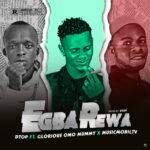 FAST DOWNLOAD: DTop Ft Glorious Omo Mummy X Musicmobiltv – Egba Rewa