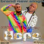 MUSIC: Mesco Dee Ft Rich Fizzy – Hope