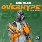 DOWNLOAD MP3: Mohbad – Overhype