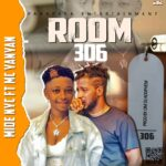 Midenyc Ft Mc yanyan – Room 306