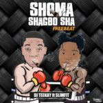 FREEBEAT: DJ Teekay Ft. SlimFit – Shoma Shagbo Freebeat