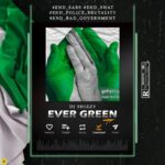 MIX: DJ Shizzy – Ever Green Mixtape