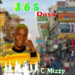 T Mizzy – 365 Days
