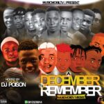 DJ MIX: Musicmobiltv Ft Dj Poison Magik Finger – December To Remember Musicmobiltv Mixtape
