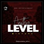 HOT MIX: DJ Doublekay – Another Level Mixtape