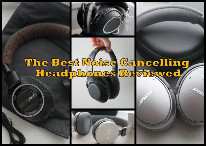Best ANC Headphones Reviewed