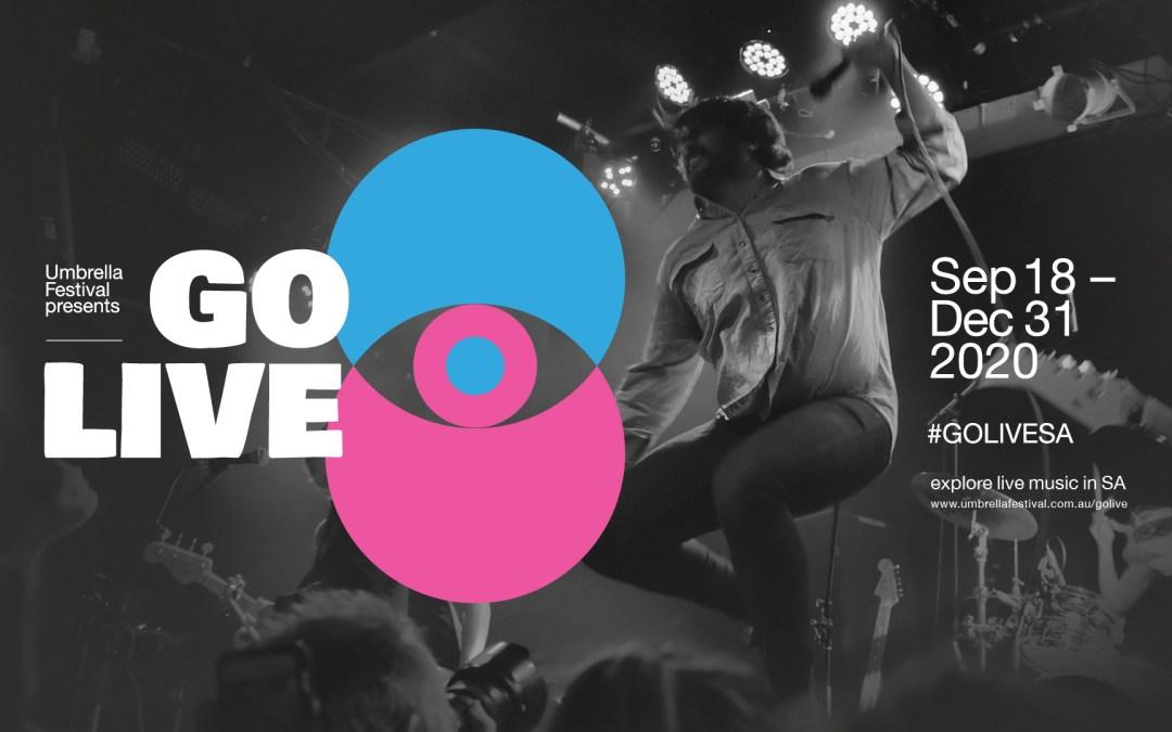 Umbrella Festival Presents: GO LIVE