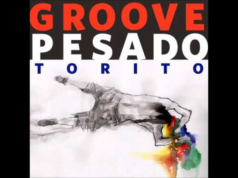 Torito – Groove Pesado – HUM Live Session