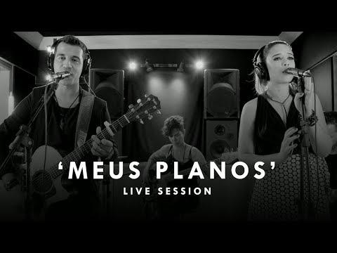 SONORA – MEUS PLANOS (LIVE SESSION ACÚSTICA)