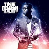 Till I'm Gone - Tinie Tempah