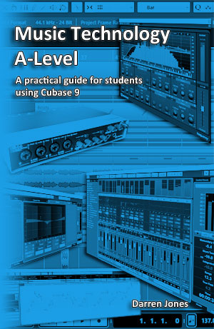 Music Technology A-Level - Cubase 9