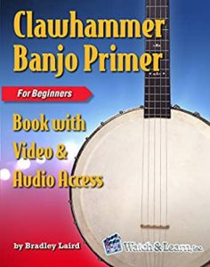 Clawhammer Banjo Primer Book For Beginners