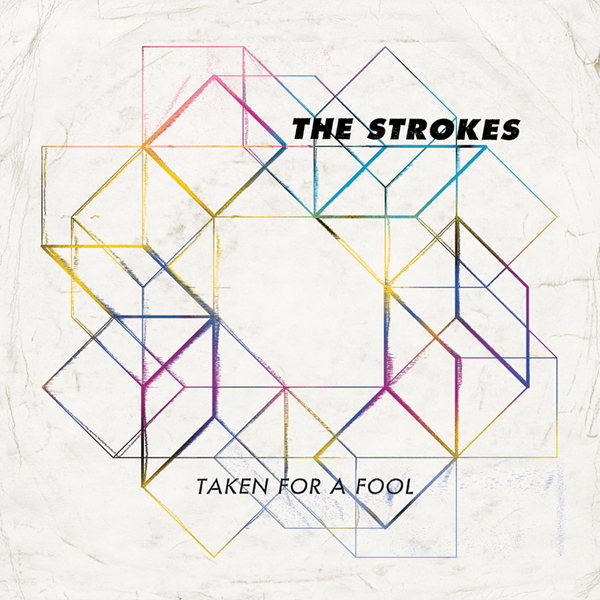 The Strokes - Taken For A Fool - single cover