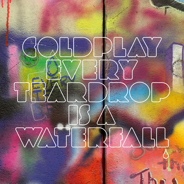 coldplay-every-teardrop-is-a-waterfall-single-cover